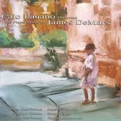 Caio Pagano Performs The Piano Music Of James DeMars Songs