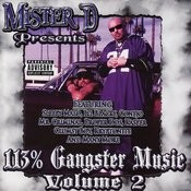 Mister D Presents: 113% Gangster Music, Vol.  2 Songs