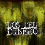 Los Del Dinero Songs