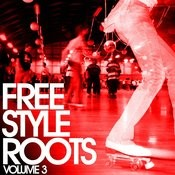 Freestyle Roots Vol. 3 Songs