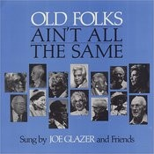 Old Folks Ain't All The Same Songs