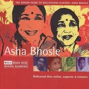 The Rough Guide To Bollywood Legends: Asha Bhosle Songs