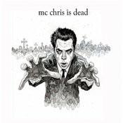 MC Chris Is Dead Songs