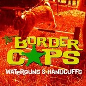 Waterguns & Handcuffs Songs