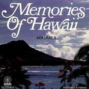Memories Of Hawaii Vol. 3 Songs