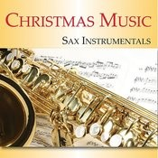 Christmas Music: Sax Instrumentals Songs