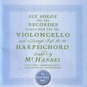 Handel: 6 Cello Sonatas Songs