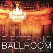 Set 8: Electronic Ballroom Songs
