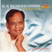 Dr.M.Bala Murali Krishna Swara Raga Sudha Songs