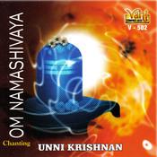 Om Namashivaya - Unni Krishnan Songs