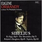 Sibelius: En Saga/The Oceanides/Pohjola's Daughter/Tapiola Songs