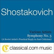 Dimitry Shostakovich, Symphony No. 5 In D Minor, Op. 47 (A Soviet Artist's Practical Reply To Just Criticism) Songs