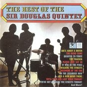 The Best Of Sir Douglas Quintet Songs