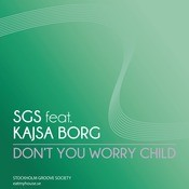 Don't You Worry Child  Song