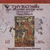 Thyrathen - Metavyzantini Entehni Kosmiki Mousiki 13os -17os (Post Byzantine Music) Songs
