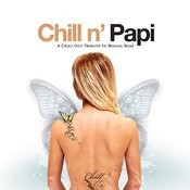 Chill N' Papi Songs
