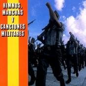 Himnos, Marchas Y Canciones Militares Songs