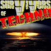 Survivors Of Techno Songs