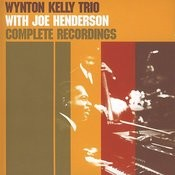 Wynton Kelly Trio With Joe Henderson Complete Recordings Songs