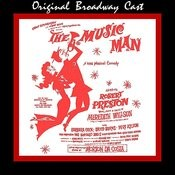 The Music Man (Original Broadway Cast) Songs