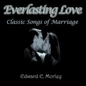Everlasting Love, Classic Songs Of Marriage Songs