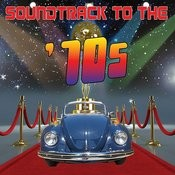 Soundtrack To The '70s Songs