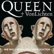 We Will Rock You VonLichten Songs