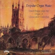 Popular Organ Music Volume 2 / The Organ Of Gloucester Cathedral Songs