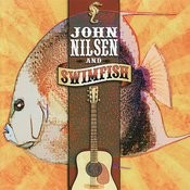 John Nilsen And Swimfish Songs