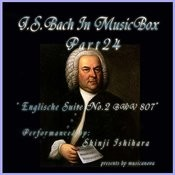 Bach In Musical Box 24 / English Suite No.2 A Minor Bwv 807 Songs