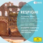 Respighi: Orchestral Works - Pini di Roma; Fontane di Roma; Feste romane; Gli uccelli; Antiche danz ed arie; Suites 1 & 3; Trittico botticelliano Songs