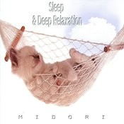 Sleep & Deep Relaxation 1 Song