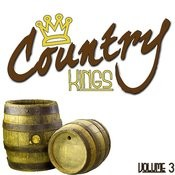 Country Kings Volume 3 Songs