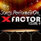Songs Performed On X Factor Volume 4 Songs