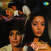 Pyaassi Ankhen Songs
