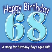 Happy Birthday (Hooray - 68 Today!) Song