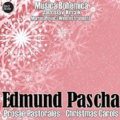 Pascha: Prosae Pastorales - Christmas Carols Songs