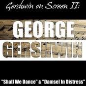 Gershwin On Screen II: