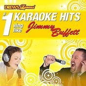 Drew's Famous # 1 Karaoke Hits: Sing Like Jimmy Buffett Songs