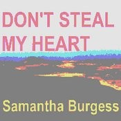 Don't Steal My Heart Songs