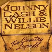 Cash & Nelson : Two Country Music Legends Songs