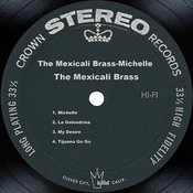 The Mexicali Brass-Michelle Songs