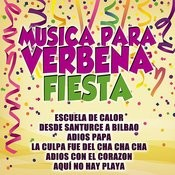 Musica Para Verbenas Fiesta Songs