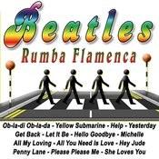 Beatles - Rumba Flamenca Songs