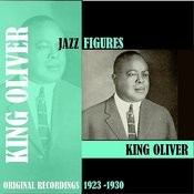 Jazz Figures / King Oliver (1923 -1930) Songs
