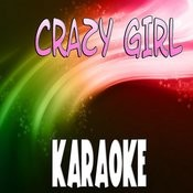 Crazy Girl (Karaoke) Songs