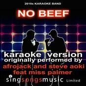 No Beef (Originally Performed By Afrojack And Steve Aoki Feat. Miss Palmer) [Karaoke Audio Version] Songs