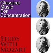 Classical Music For Concentration: Study With Mozart Songs