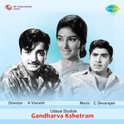 Gandharva Kshetram Songs