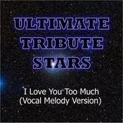 The Rolling Stones - I Love You Too Much (Vocal Melody Version) Songs